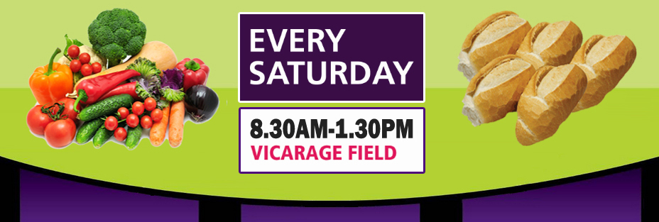 Every Saturday in Vicarage Field from 8.30am to 1.30pm